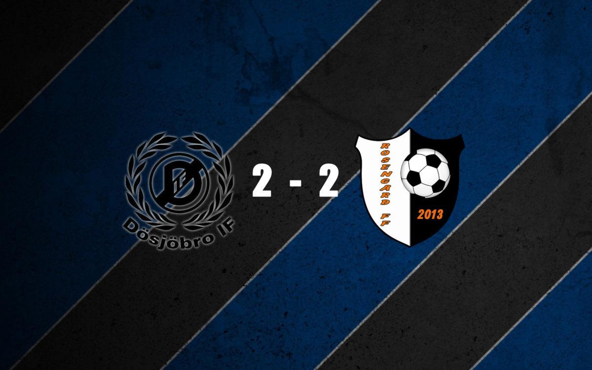 Dösjöbro IF – Rosengård FF 2-2